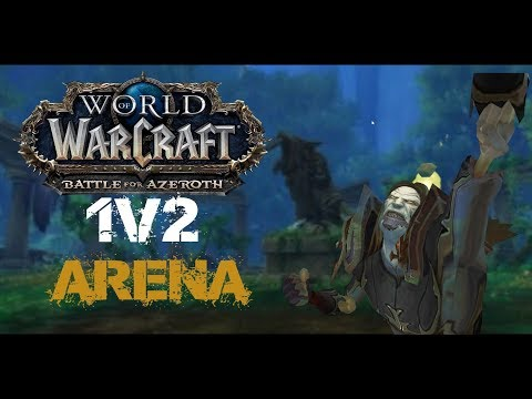 Wow | BFA Destruction warlock 1v2 Arena Part #1 (Pre patch)