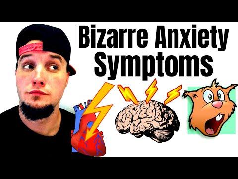 Weird anxiety symptoms