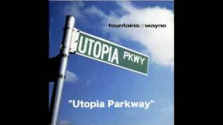Watch Fountains Of Wayne Utopia Parkway video