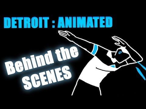 Behind the Scenes (Time-Lapse) of [Detroit : Become Animated]