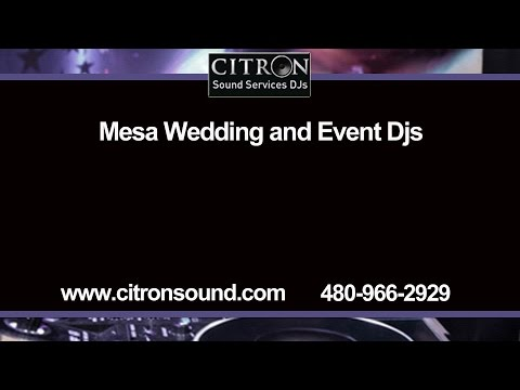 Mesa Wedding Dj and Event Services