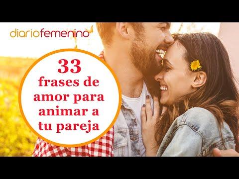 33 Frases De Amor Bonitas Para Animar A Tu Pareja En Un Mal