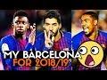 HOW WILL BARCELONA LINEUP NEXT SEASON! - Barcelona Lineup 18/19 | #BugaLuis