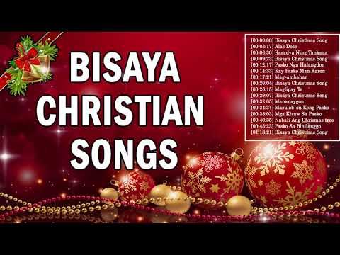 Bisaya Christmas Songs NonStop Special Playlist - Best Bisaya Christian Music Nonstop