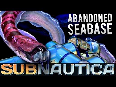 Subnautica - ABANDONED SEABASE   Let's Play Subnautica! (Subnautica Gameplay)