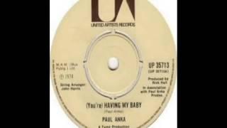 Paul Anka - Having My Baby (1974)