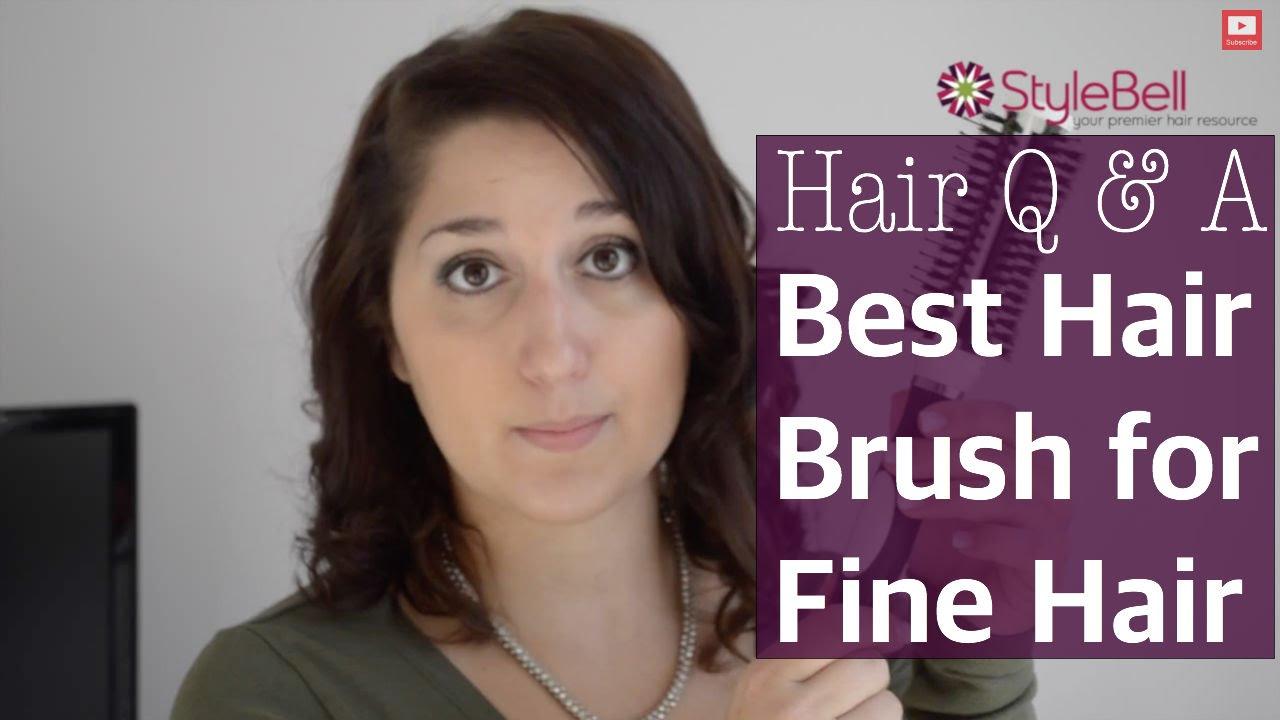 best hair brush for fine hair - youtube