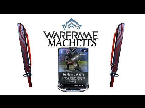 Warframe Stances - Sundering Weave (Machetes)