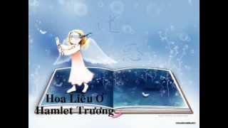 Hoa Liễu Ơ - Hamlet Trương