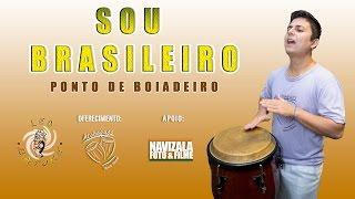 """PONTOS DE BOIADEIRO """" SOU BRASILEIRO / ATRAVESSEI O RIO A NADO"""