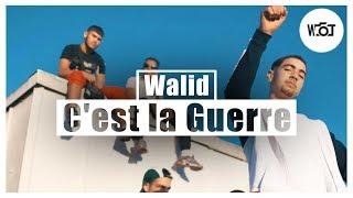 Video Walid - C'est la Guerre // William Thomas download MP3, 3GP, MP4, WEBM, AVI, FLV Oktober 2018