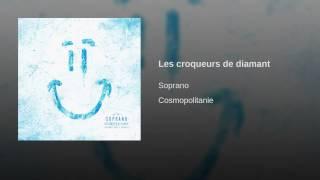 les croqueurs de diamant soprano