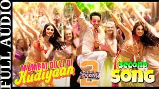 Mumbai Dilli Di Kudiyaan : Song Full Audio