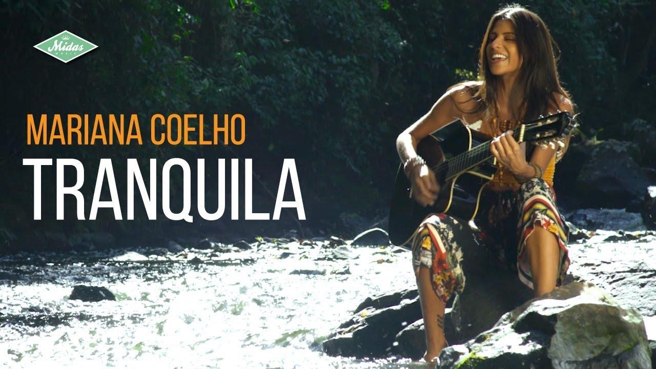 Mariana Coelho - Tranquila (Videoclipe Oficial)