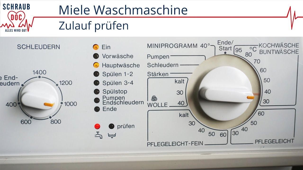 miele waschmaschine zulauf pr fen youtube