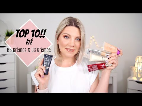 Les meilleures BB Crèmes et CC Crèmes d'été! Mon Top 10 produits favoris!!