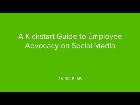 A Kickstart Guide to Employee Advocacy on Social Media