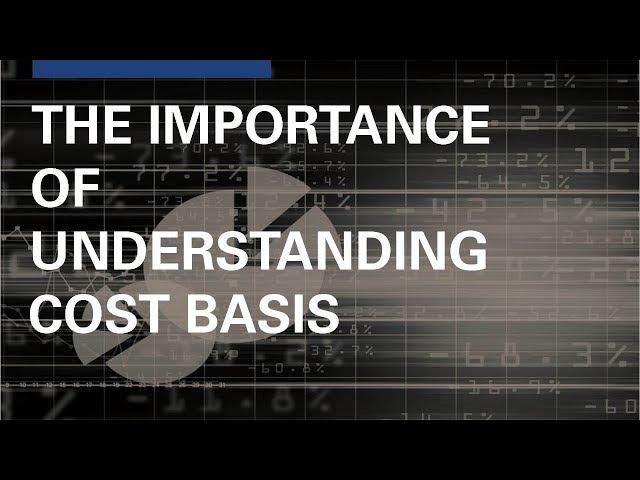 Understanding Cost Basis
