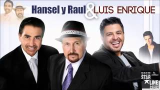 Download Ella - Luis Enrique junto a Hansel y Raul