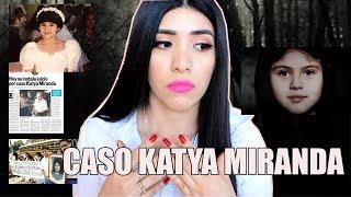 CASO KATYA MIRANDA | #MARTESDEMISTERIO