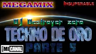 Megamix Techno de Oro 5 - DJ Destroyer zero