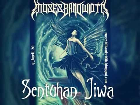 Moses Bandwidth - Sentuhan Jiwa (lirik)
