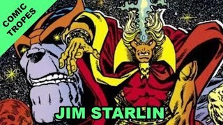 Jim Starlin's Great and Not-So-Great Cosmic Creations at Marvel - Comic Tropes (Episode 65)