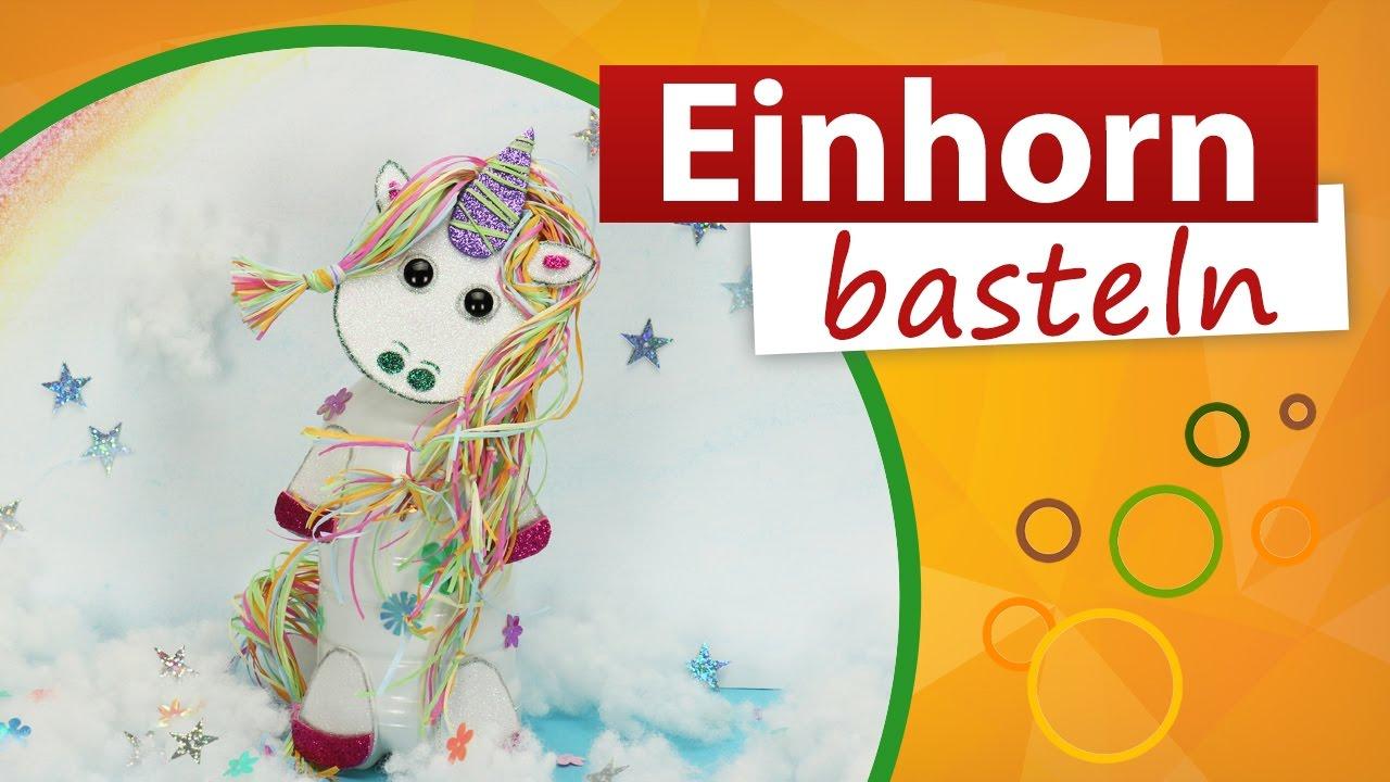 Einhorn Basteln Trendmarkt24 Diy Bastelideen Youtube