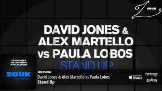 David Jones & Alex Martello Vs Paula Lobos - Stand Up