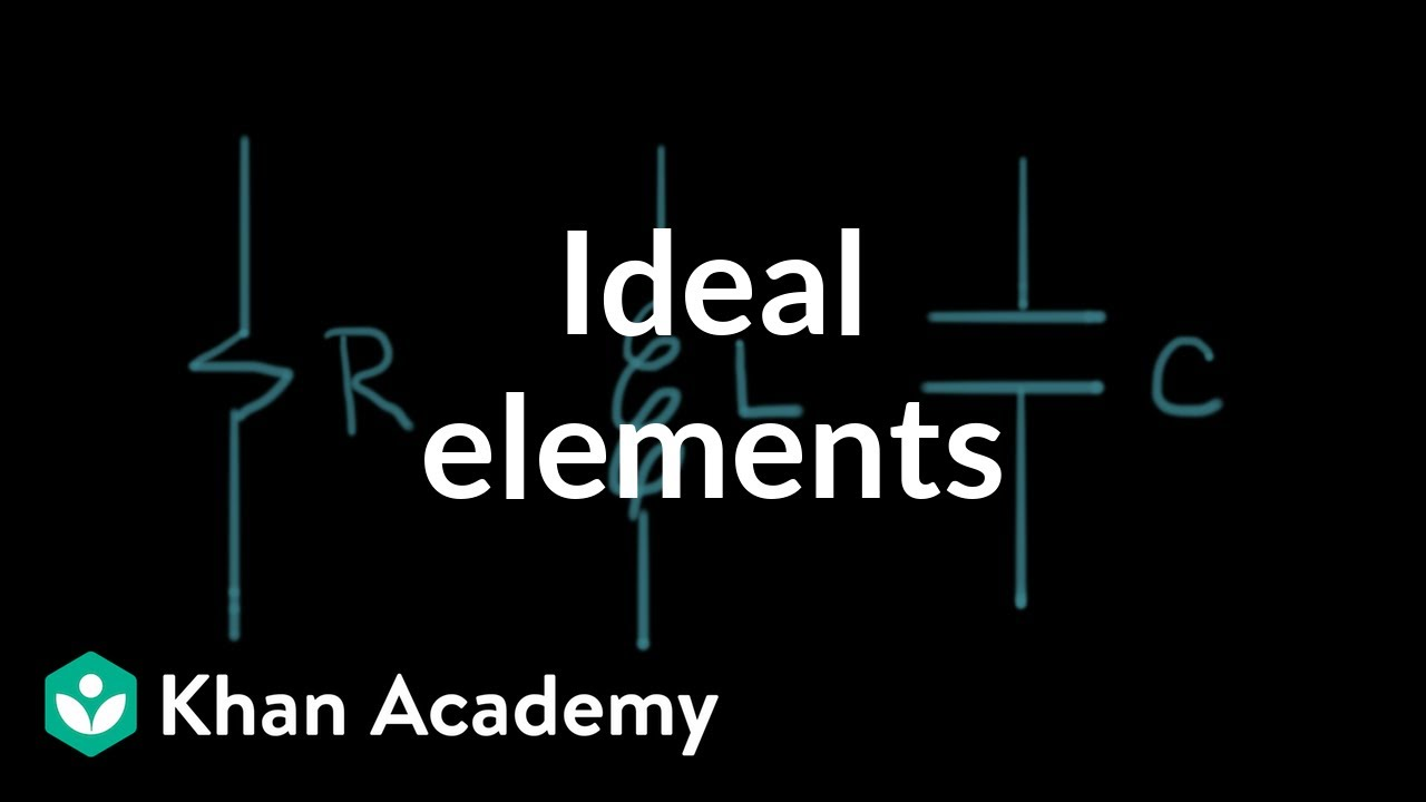 Ideal circuit elements circuit analysis electrical engineering ideal circuit elements circuit analysis electrical engineering khan academy youtube ccuart Choice Image