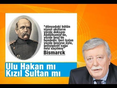 Aziz ÜSTEL   Ulu Hakan mı Kızıl Sultan mı