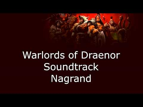 Warlords of Draenor Music - Nagrand