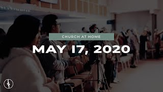 May 17, 2020 | Church At Home | Crossroads Christian Center, Daly City