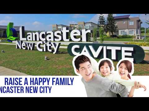 How do you raise a strong and happy family inside Lancaster New City?