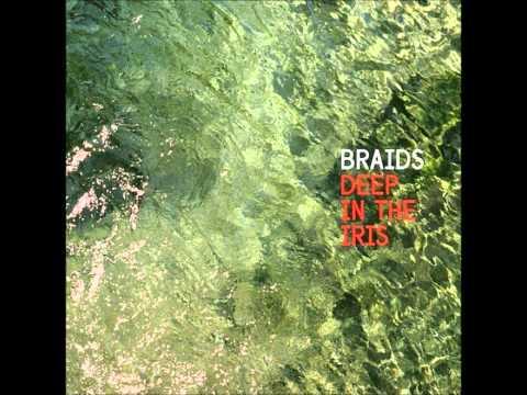 Braids - Deep in the Iris (Full Album) 2015