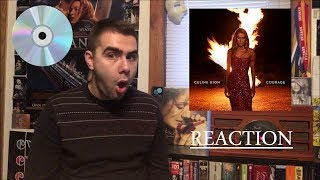 Celine Dion - Courage (Reaction)