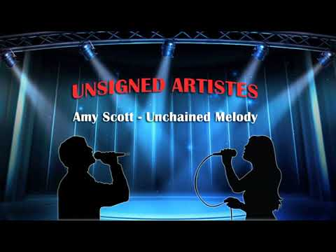 Amy Scott - Unchained Melody