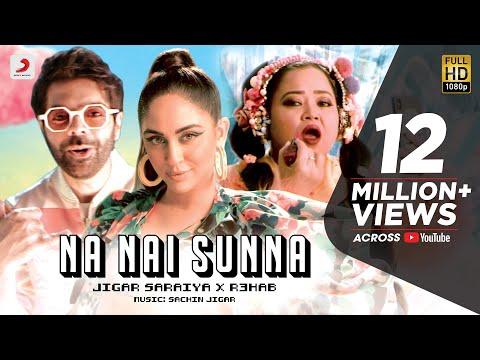 Na Nai Sunna – Official Music Video   Sachin Jigar   R3HAB   Krystle D'souza   Bharti Singh