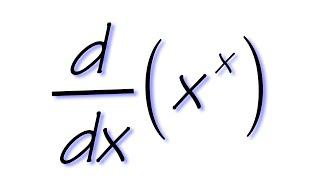 Derivative Of X^x
