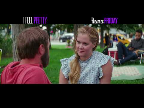 I Feel Pretty –  Breakthrough 30 – In Theatres Friday, Special Preview Thursday!