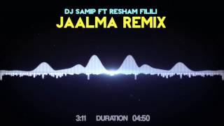 Video Jaalma-Resham Filili (DJ SaMiP) Remix download MP3, 3GP, MP4, WEBM, AVI, FLV Oktober 2018