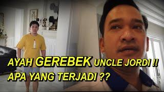 The Onsu Family - Ayah GEREBEK Uncle Jordi !! Apa yang terjadi??