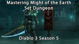 How to Master the Might of the Earth Set Dungeon - Diablo 3 Barbarian