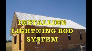 Installing Lightning Rod System on a House
