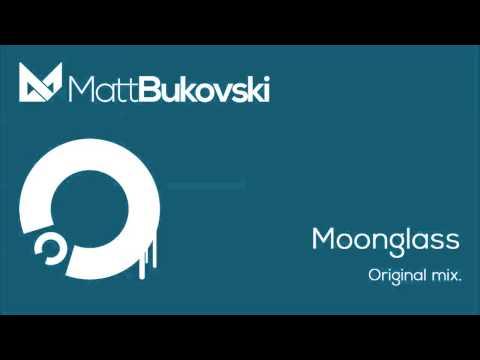 Matt Bukovski - Moonglass