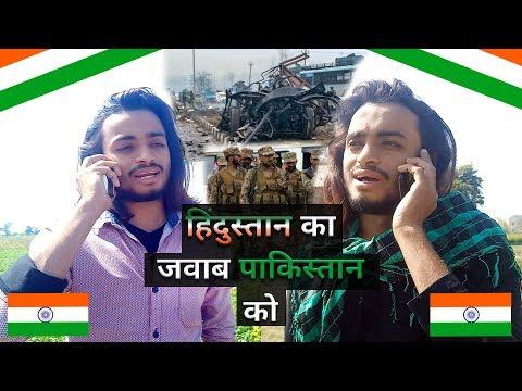Pulwama Attack ll Hindustan ka pakistan ko jawab ll Jai Hind-Jai Bharat ll Satya Yadav