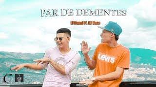 El Cuppi ft LD Daza - Par De Dementes (Official Video)