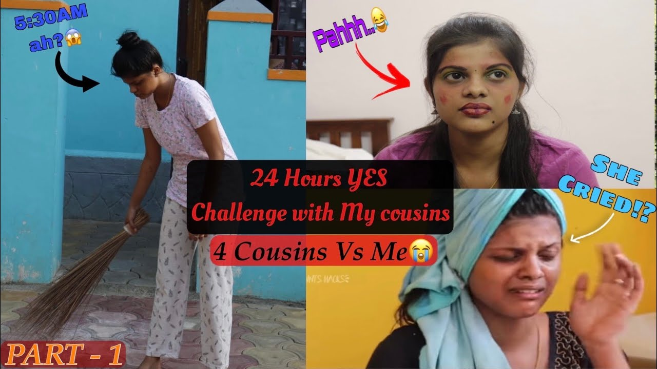 I Said YES to My Cousins For 24 Hours|24hrs YES Challenge with my Cousins PART-1|*she cried😭[TAMIL]