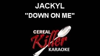 CKK-VR - Jackyl - Down On Me (Karaoke)