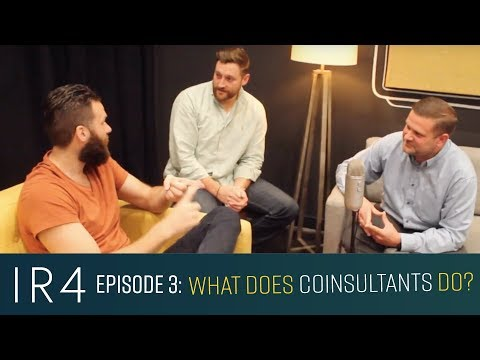 What does a coinsultant do? IR4: Podcast #3